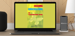 Download L. Michael Hall & Michelle Duval - Meta-Coaching v2 Coaching Conversations for Transformational Change at https://beeaca.com