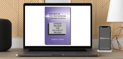 Download Larry Connors - The Best of the Professional Traders Journal. Options Trading and Volatility Trading at https://beeaca.com