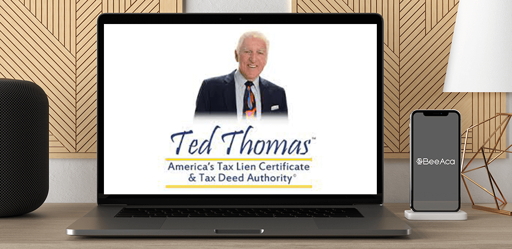Download Ted Thomas – Tax Lien Certificate and Tax Deed Complete Training System at https://beeaca.com