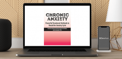 Download David Carbonell - Chronic Anxiety: Powerful Treatment Methods to Break the Anxiety Cycle at https://beeaca.com