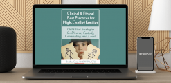 Download Bradley Craig - Clinical & Ethical Best Practices for High-Conflict Families: Child-First Strategies for Divorce