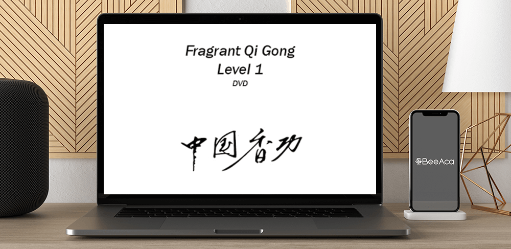 Download Fragrant Qigong Level 1 at https://beeaca.com