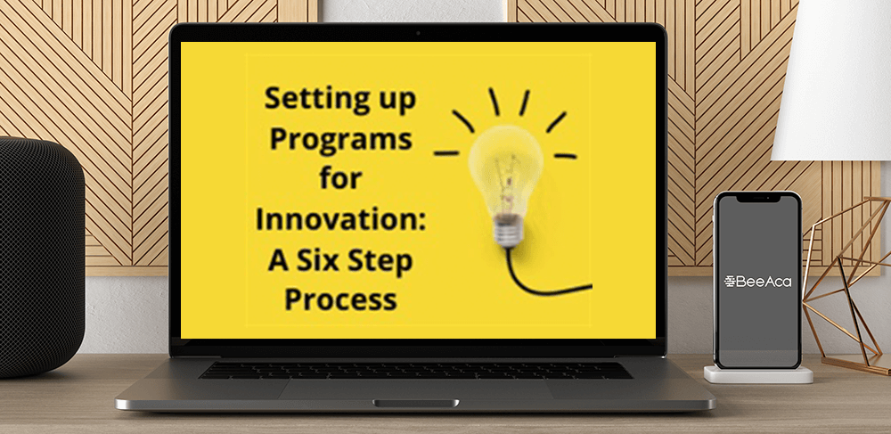 Download Setting up Programs for Innovation: A Six Step Process at https://beeaca.com