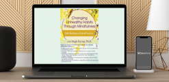 Download Hugh Byrne - Changing Unhealthy Habits Through Mindfulness: Skills Building in Clinical Practice at https://beeaca.com
