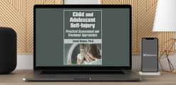 Download David G. Kamen - Child and Adolescent Self-Injury: Practical Assessment and Treatment Approaches at https://beeaca.com