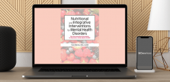 Download Anne Procyk - Nutritional and Integrative Interventions for Mental Health Disorders: Non-Pharmaceutical Interventions for Depression