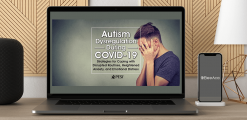 Download Kathy Morris - Autism Dysregulation During COVID-19:  Strategies for Coping with Disrupted Routines
