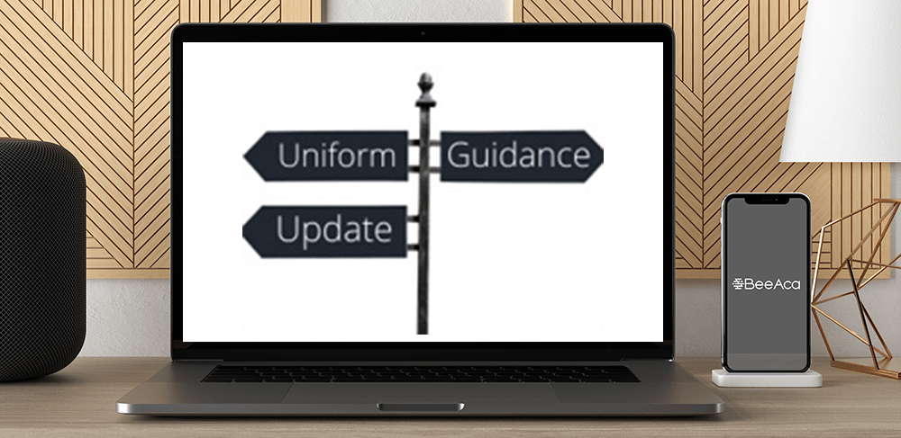 Download Uniform Guidance Update at https://beeaca.com