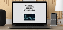 Download Robin Gilbert - Cardiac and Respiratory Complexities: Quickly Differentiate to Take Rapid Action at https://beeaca.com