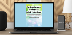 Download Kirsten Davin - Cardiopulmonary Therapy  for the Rehab Professional: Therapeutic Interventions for All Aspects of Cardiac Care - From ICU to Outpatient at https://beeaca.com
