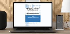 Download Lois Fenner - Legal Issues in Behavioral Health Maryland: Legal and Ethical Considerations at https://beeaca.com