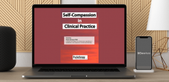 Download Chris Germer - Self-Compassion in Clinical Practice at https://beeaca.com