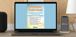 Download Chelsea Mackey - Psychosis Understood: Making Meaning of Extreme States for Lasting Recovery at https://beeaca.com