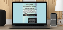 Download Tina Payne Bryson - Brain-Based Strategies for Children and Adolescents: Anxiety