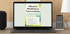 Download Clyde Boiston - Effective Mindfulness Interventions: Techniques to Improve Patient Outcomes & Personal Well-Being at https://beeaca.com