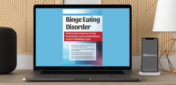Download Amy Pershing - Binge Eating Disorder: Clinical Interventions to Treat Underlying Trauma