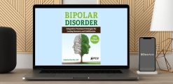 Download Catherine Ness - Bipolar Disorder: Integrative Treatment Strategies for Lasting Recovery and Stabilization at https://beeaca.com