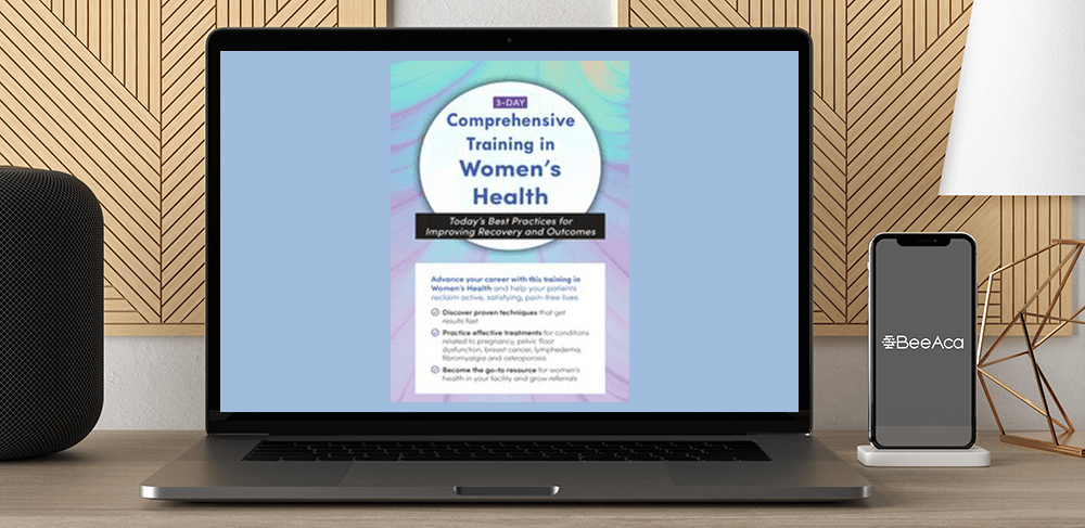Download Debora Chasse - 3-Day: Comprehensive Training in Women's Health: Today's Best Practices for Improving Recovery and Outcomes at https://beeaca.com
