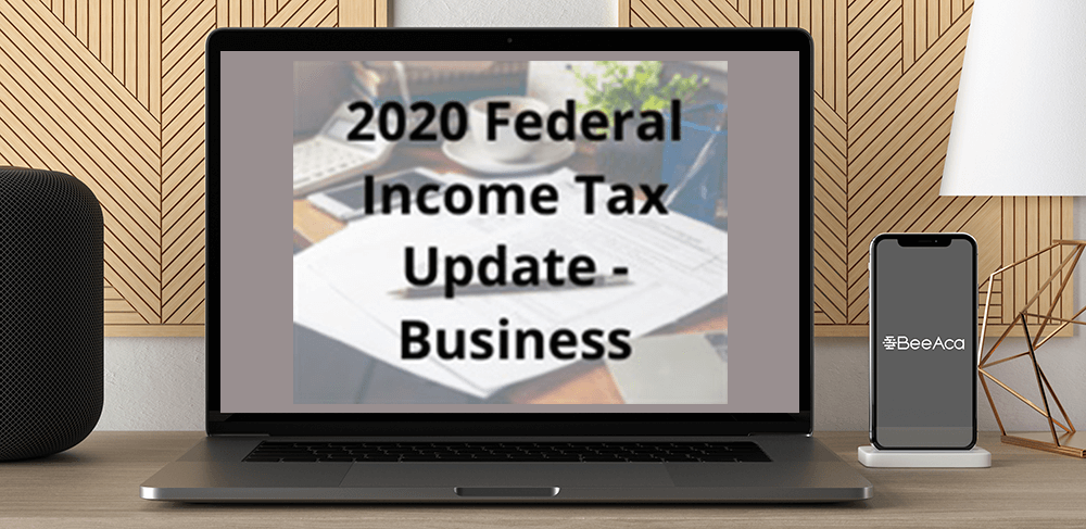 Download 2020 Federal Income Tax Update - Business at https://beeaca.com