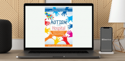 Download Susan Hamre - Autism in the Hospital: Supportive Strategies for Sensory