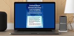 Download Amy Marlow-MaCoy - Emotional Abusive Behaviors and A Closer Look at Gaslighting: Clinical Tools to Break the Cycle of Manipulation and Regain Personal Power at https://beeaca.com