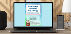 Download Clair Mellenthin - Attachment Centered Play Therapy: Repair Relational Trauma and Build Secure Attachment to Accelerate Family Treatment at https://beeaca.com
