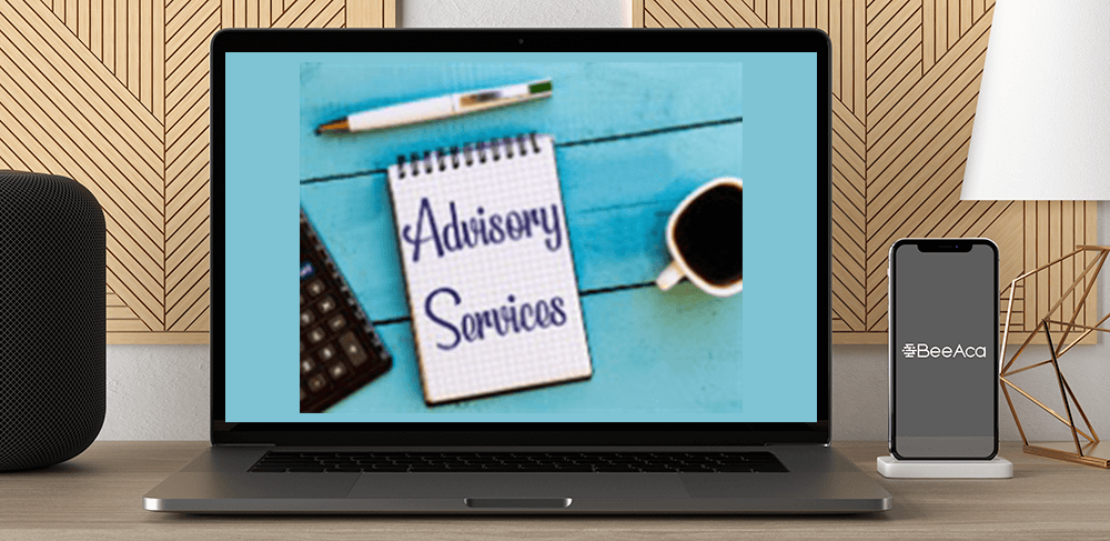 Download Profiting from Client Advisory Services at https://beeaca.com
