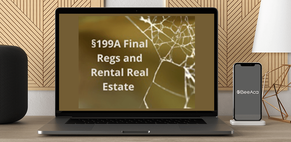 Download §199A Final Regs and Rental Real Estate - Oh
