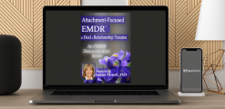 Download Laurel Parnell - Attachment-Focused EMDR to Heal a Relationship Trauma at https://beeaca.com