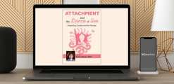 Download Susan Johnson - Attachment and the Dance of Sex: Integrating Couples and Sex Therapy at https://beeaca.com