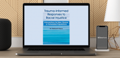 Download Charissa Pizarro - Trauma-Informed Responses to Racial Injustice: Interventions for New