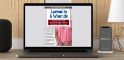 Download Ann Kahl Taylor - Lawsuits & Wounds: The Latest Trends & Risk Reduction Strategies to Protect Your Patients and Your License at https://beeaca.com