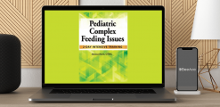 Download Jessica Hunt - Pediatric Complex Feeding Issues: 2-Day Intensive Training at https://beeaca.com