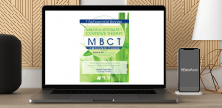 Download Richard Sears - Mindfulness-Based Cognitive Therapy (MBCT): Experiential Workshop at https://beeaca.com