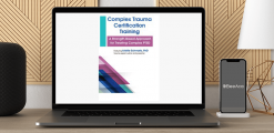 Download Arielle Schwartz - Complex Trauma Certification Training: A Strength-Based Approach for Treating Complex PTSD at https://beeaca.com