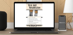 Download Chad M. Thompson - Total Joint Rehabilitation: Matching Intervention to Knee & Hip Impairment at https://beeaca.com