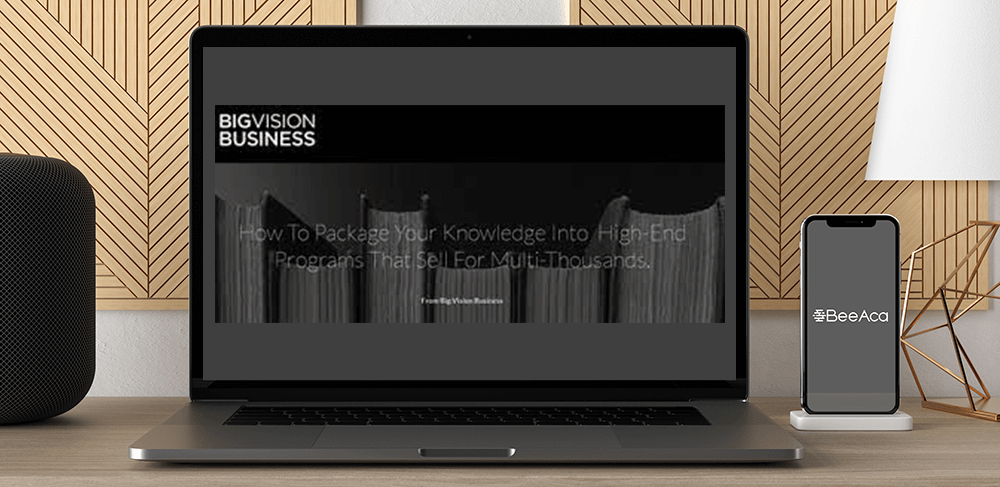 Download Big Vision Business – High End Client System at https://beeaca.com