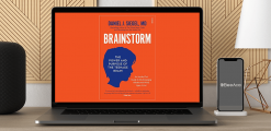 Download Daniel J. Siegel - Brainstorm: The Power + Purpose of the Teenage Brain at https://beeaca.com