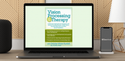 Download Christine Winter-Rundell - Vision Processing & Therapy: Collaborative Approaches for Individuals with Sensory Processing Disorders