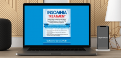 Download Colleen E. Carney - Insomnia Treatment: Evidence-Based Strategies to Enrich Sleep & Boost Clinical Outcomes in Clients with PTSD