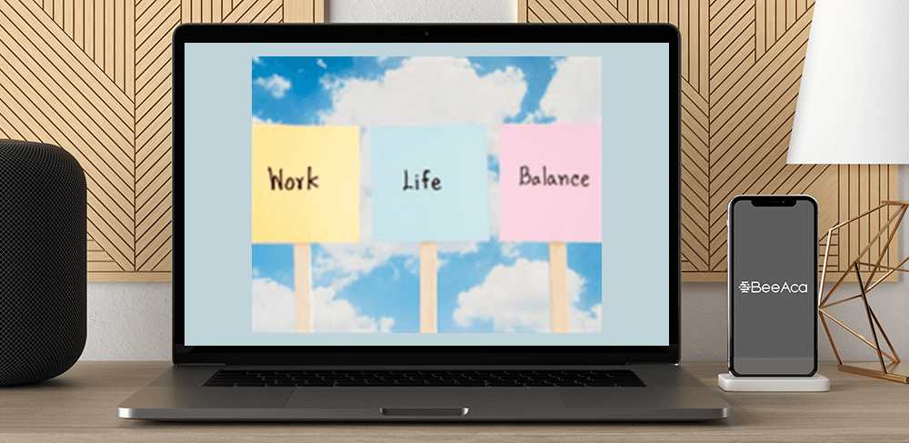 Download Achieving Balance in Work and Life Part 1 at https://beeaca.com