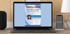 Download Carol Westby - Theory of Mind Interventions to Develop Social-Emotional Skills: Improve Social & Academic Success from Infancy Through Adolescence at https://beeaca.com