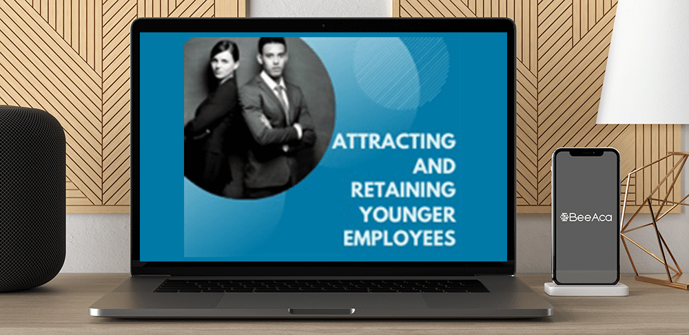 Download Attracting and Retaining Younger Employees at https://beeaca.com