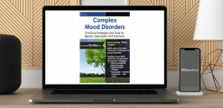 Download Chris Aiken - Complex Mood Disorders: Practical Strategies and Tools for Bipolar