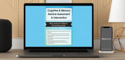 Download Maxwell Perkins - Cognitive & Memory Decline Assessment & Intervention: Effective Techniques for Alzheimer's