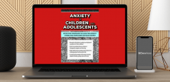 Download Sherianna Boyle - Anxiety in Children and Adolescents: Effective Strategies to Calm the Anxiety Storm and Overcome Excessive Worry at https://beeaca.com