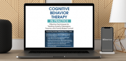 Download Avidan Milevsky - Cognitive Behavioral Therapy in Practice: Effective Techniques for Treating Anxiety