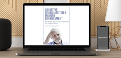 Download Rob Winningham - Cognitive Rehabilitation & Memory Enhancement: Evidence-Based Interventions for Older Adults at https://beeaca.com