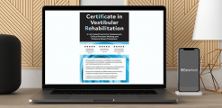 Download Colleen Sleik - 2-Day: Certificate in Vestibular Rehabilitation: A Lab-Based Course for Assessment
