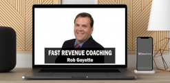 Download Fast Revenue Coaching 3.0 by Rob Goyette at https://beeaca.com